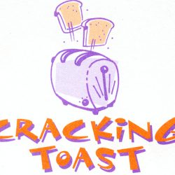 Cracking Toast